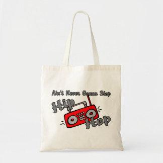 Never Gonna Stop Hip Hop Budget Tote Bag