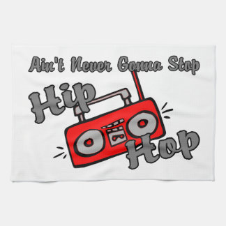 Never Gonna Stop Hip Hop Hand Towels