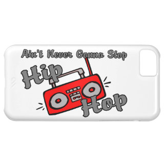 Never Gonna Stop Hip Hop iPhone 5C Cases