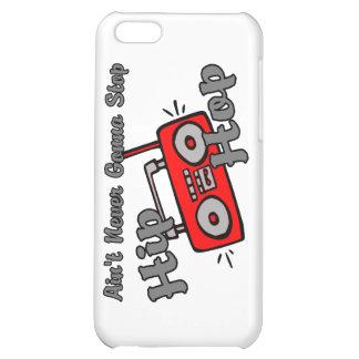 Never Gonna Stop Hip Hop iPhone 5C Case
