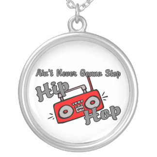 Never Gonna Stop Hip Hop Silver Plated Necklace