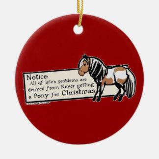 Never Got A Pony Ceramic Ornament