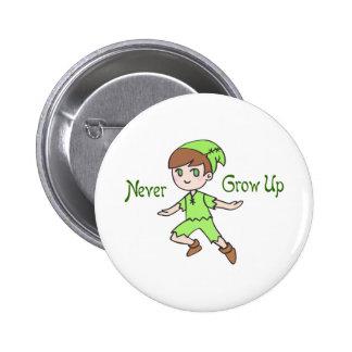 NEVER GROW UP PINBACK BUTTON