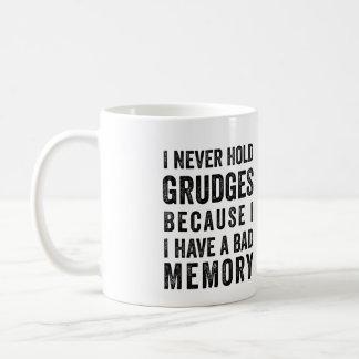 Never Hold Grudges Poor Memory Funny Mug