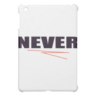 Never iPad Mini Cases