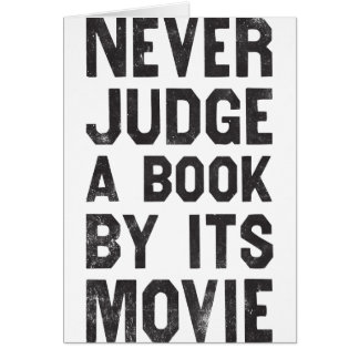 Never Judge A Book By Its Movie Greeting Card