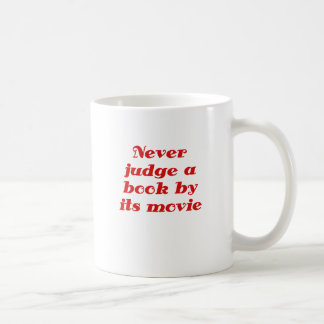 Never Judge a Book by its Movie Coffee Mug