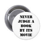 Never judge a book by its movie pinback button