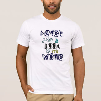 Never judge a book by its Movie quote T-Shirt