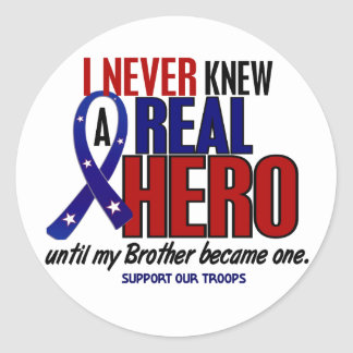 Never Knew A Hero 2 Brother (Support Our Troops) Classic Round Sticker