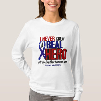 Never Knew A Hero 2 Brother (Support Our Troops) T-Shirt