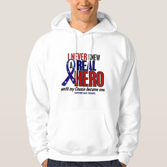 Never Knew A Hero 2 Cousin (Support Our Troops) Hoodie