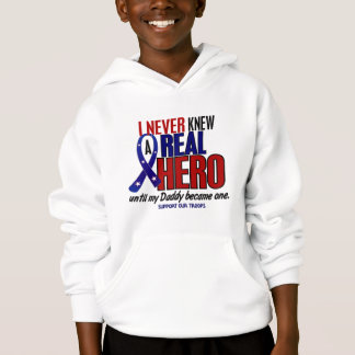 Never Knew A Hero 2 Daddy (Support Our Troops) Hoodie