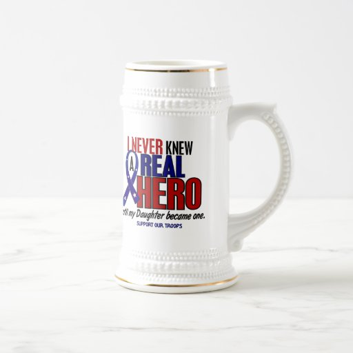 Never Knew A Hero 2 Daughter (Support Our Troops) 18 Oz Beer Stein