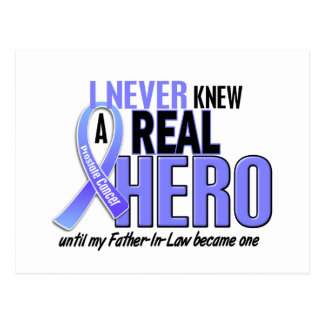 Never Knew A Hero 2 Father-In-Law Prostate Cancer Postcard