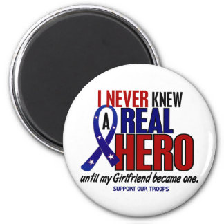 Never Knew A Hero 2 Girlfriend Support Our Troops 2 Inch Round Magnet