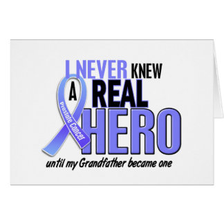 Never Knew A Hero 2 Grandfather Prostate Cancer Card