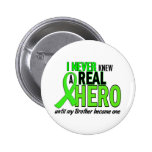 Never Knew A Hero 2 LIME GREEN (Brother) Pinback Button