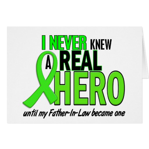Never Knew A Hero 2 LIME GREEN (Father-In-Law) Greeting Cards