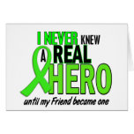 Never Knew A Hero 2 LIME GREEN (FRIEND) Greeting Card