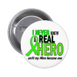 Never Knew A Hero 2 LIME GREEN (Mom) Pinback Buttons