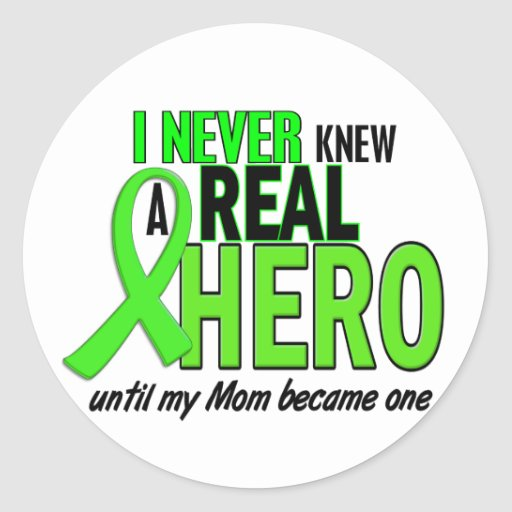 Never Knew A Hero 2 LIME GREEN (Mom) Round Sticker