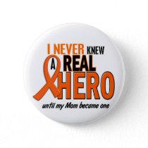 Never Knew A Hero 2 ORANGE (Mom) Button