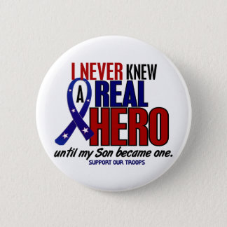 Never Knew A Hero 2 Son (Support Our Troops) Button