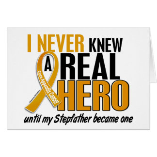 Never Knew a Hero 2 Stepfather Appendix Cancer Greeting Card