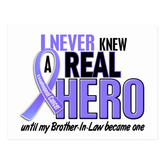 Never Knew A Hero Brother-In-Law Esophageal Cancer Postcard