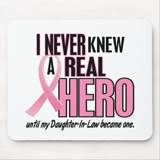 Never Knew A Hero DAUGHTERINLAW (Breast Cancer) Mouse Pad