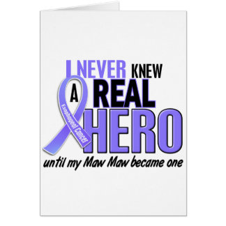 Never Knew A Hero Maw Maw Esophageal Cancer Greeting Card