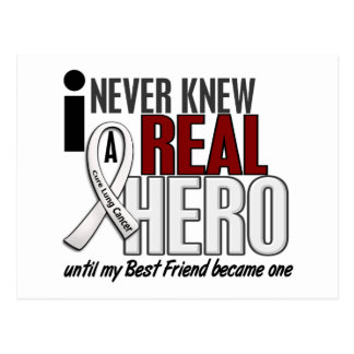 Never Knew A Real Hero 2 Best Friend Lung Cancer Postcard