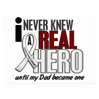 Never Knew A Real Hero 2 Dad Lung Cancer Postcard