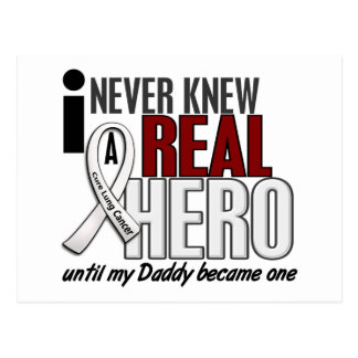 Never Knew A Real Hero 2 Daddy Lung Cancer Postcard