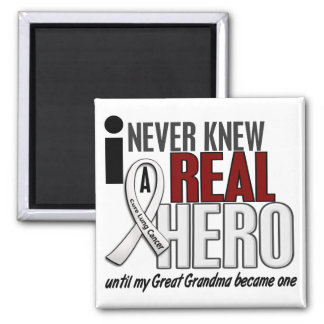 Never Knew A Real Hero 2 Great Grandma Lung Cancer Magnet