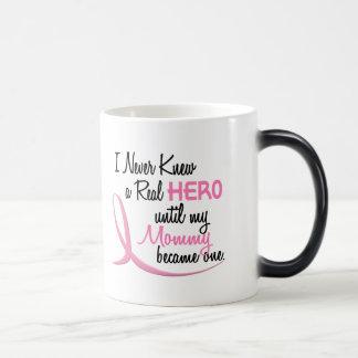 Never Knew A Real Hero 3 Mommy BREAST CANCER Magic Mug