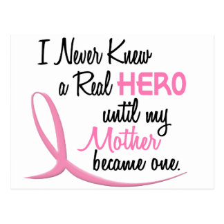 Never Knew A Real Hero 3 Mother BREAST CANCER Postcard