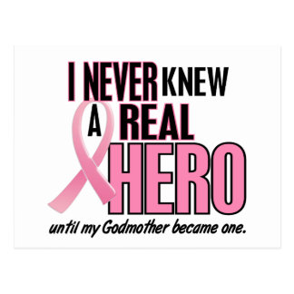 Never Knew A Real Hero GODMOTHER (Breast Cancer) Postcard