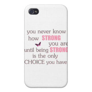 Never Know How Strong You Are iPhone 4 Case