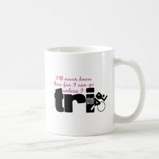 Never Know Unless I TrI - Script Coffee Mug