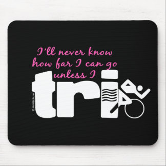 Never Know Unless I TrI - Script Mouse Pad
