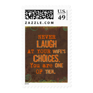 Never Laugh At Wife's Choices Witty Postage