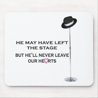 Never Leave Our Hearts Mousepads