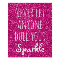 Never Let Anyone Dull Your Sparkle Quote | Glitter Poster