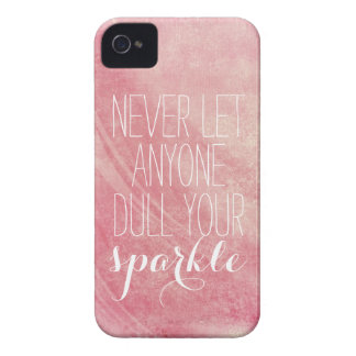 Never let anyone dull your sparkle Quote iPhone 4 Cover