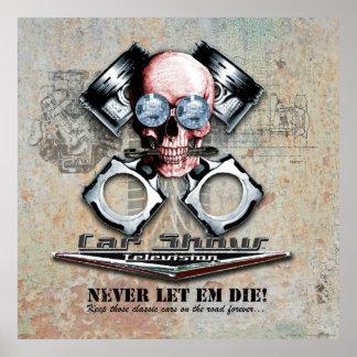 Never Let Em Die! - Keep the cars alive Poster