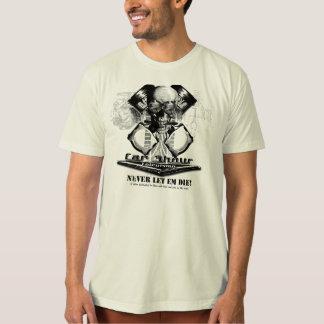 Never Let Em Die! - Keep the cars alive. T-Shirt