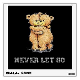 Never Let Go Bear Hug Wall Decal