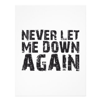 NEVER LET ME DOWN AGAIN FLYER
